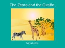 The Zebra and the Giraffe