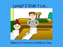 Lying? I Didn't Lie...