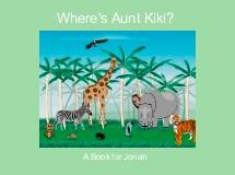 Where's Aunt Kiki?