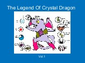 The Legend Of Crystal Dragon