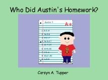 Who Did Austin's Homework?
