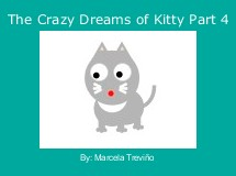 The Crazy Dreams of Kitty Part 4