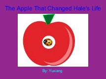 The Apple That Changed Hale's Life
