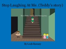 Stop Laughing At Me. (Teddy's story)