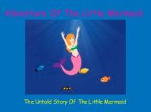 Adventure Of The Little Mermaid