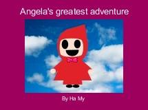 Angela's greatest adventure