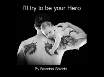 I'll try to be your Hero