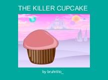THE KILLER CUPCAKE