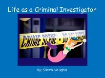 Life as a Criminal Investigator