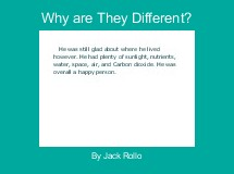 Why are They Different?