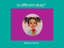 Is different okay?