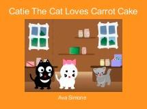 Catie The Cat Loves Carrot Cake
