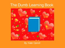The Dumb Learning Book
