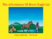 The Adventures Of Brave Eagle (2)