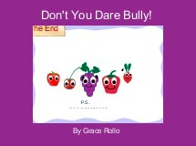 Don't You Dare Bully!