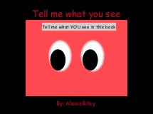 Tell me what you see