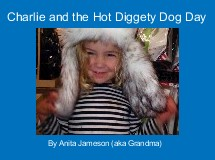 Charlie and the Hot Diggety Dog Day