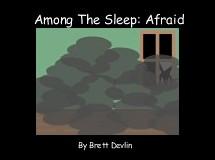 Among The Sleep: Afraid