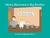 Henry Becomes a Big Brother