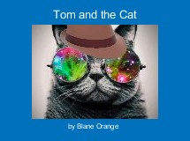 Tom and the Cat