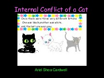 Internal Conflict of a Cat