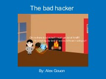The bad hacker