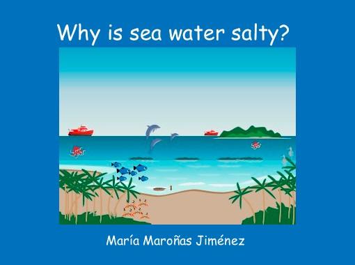 4 of 510 lbs of seawater is salty