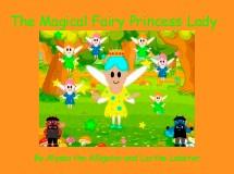 The Magical Fairy Princess Lady