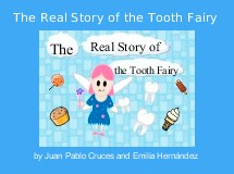 The Real Story of the Tooth Fairy