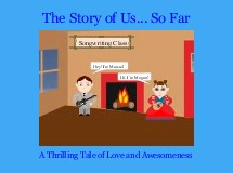 The Story of Us... So Far