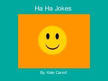 Ha Ha Jokes