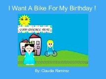 I Want A Bike For My Birthday !