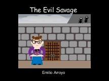 The Evil Savage