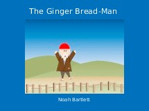 The Ginger Bread-Man
