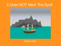 X Does NOT Mark The Spot!