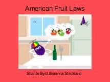 American Fruit Laws
