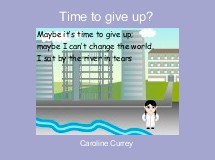 Time to give up?