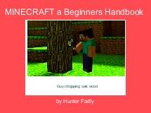 MINECRAFT a Beginners Handbook