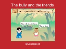 The bully and the friends