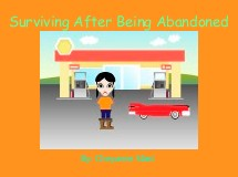 Surviving After Being Abandoned