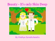 Beauty - It's only Skin Deep