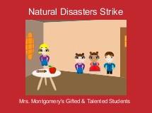 Natural Disasters Strike