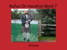 Rufus On Vacation Book 7