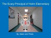 The Scary Principal of Holm Elementary