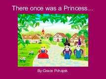 There once was a Princess...