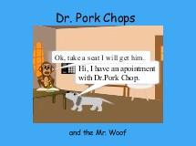 Dr. Pork Chops