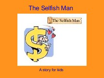 The Selfish Man