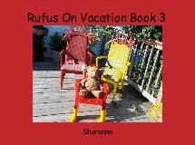 Rufus On Vacation Book 3