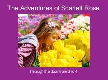 The Adventures of Scarlett Rose