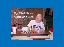 My Childhood Cancer Story